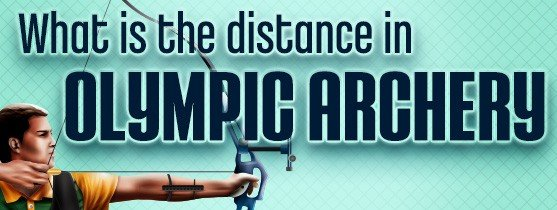 olympic archery distance