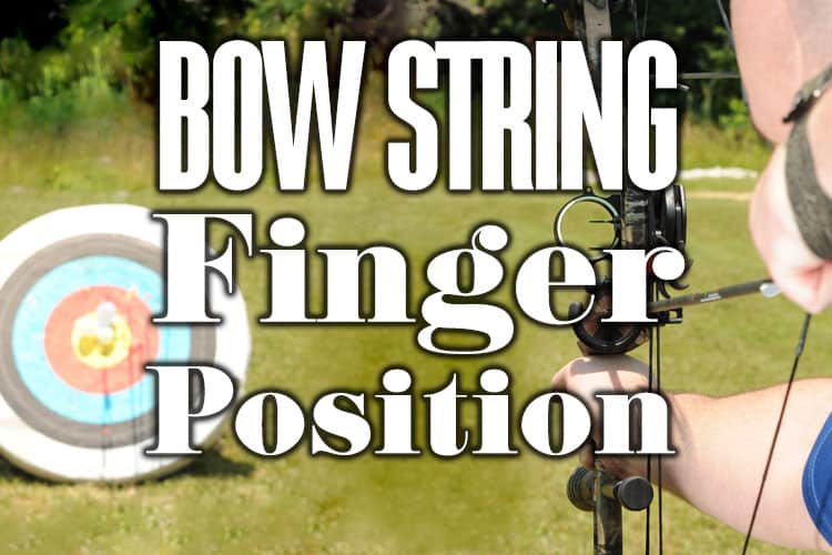 Bowstring Finger Position