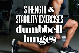 StrengthStabilityExercises–DumbbellLunges